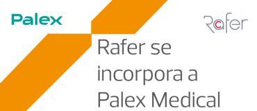 Rafer se incorpora a Palex Medical