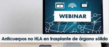 Webinar: Anticuerpos no HLA en trasplante de órgano sólido